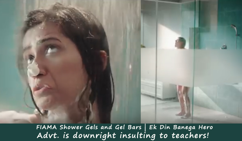 FIAMA Shower Gels Advt. is downright insulting to teachers!