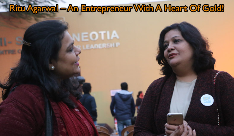 Ritu Agarwal – An Entrepreneur With A Heart Of Gold!
