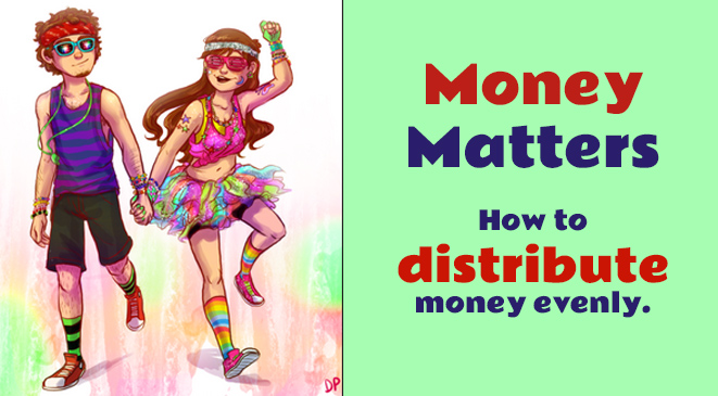 Money matters – How to distribute money evenly.