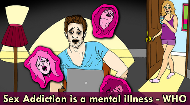 Sex addiction is a mental health condition – World Health Organisation (WHO)