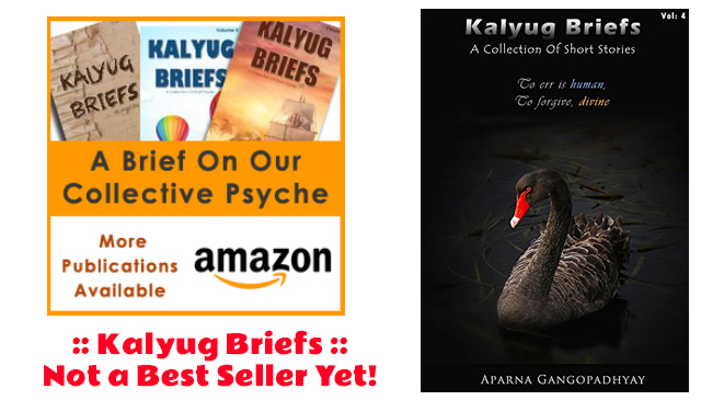 Kalyug Briefs – Not a Best Seller yet!