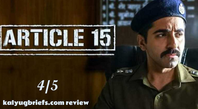 Article 15 – Film Review by Kalyug Briefs