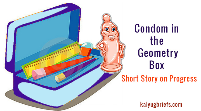Condom in the Geometry Box – Short Story