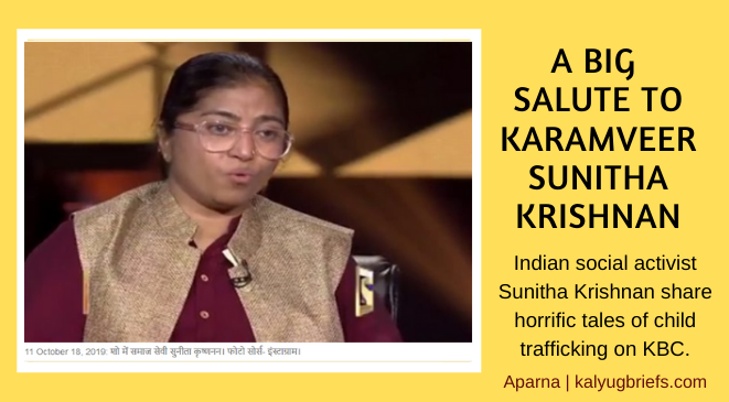A Big  Salute to Karamveer Sunitha Krishnan, KBC Episode