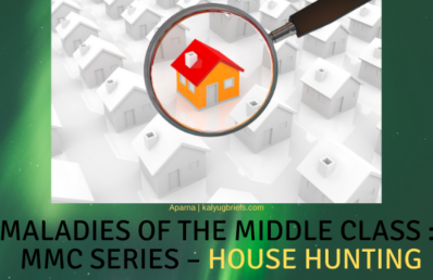 Maladies of The Middle Class :: MMC Series – House Hunting