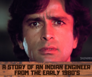 A story of an Indian Engineer from the early 1980's