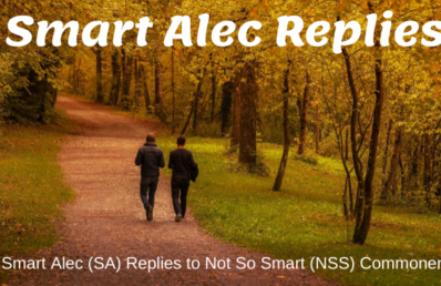 Smart Alec (SA) Replies to Not So Smart (NSS) Commoner~ A Short Story