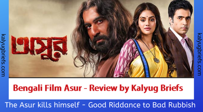 Asur – Bengali film review by Kalyug Briefs