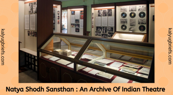 Natya Shodh Sansthan : An Archive Of Indian Theatre