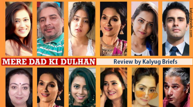 Mere Dad ki Dulhan – A pleasant break from typical saas-bahu TV serials!