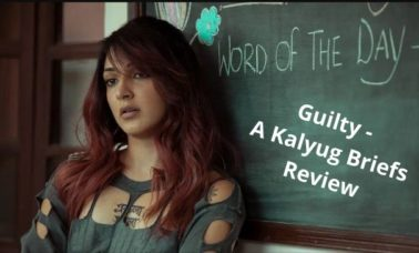 guilty-netflix-review-kalyug-briefs