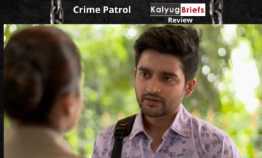 crime-patrol-kalyug-briefs