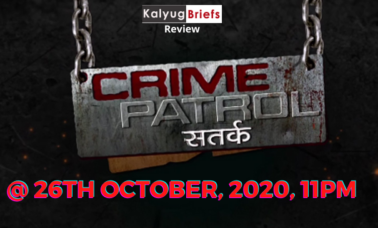crime-patrol-kalyug-briefs-review