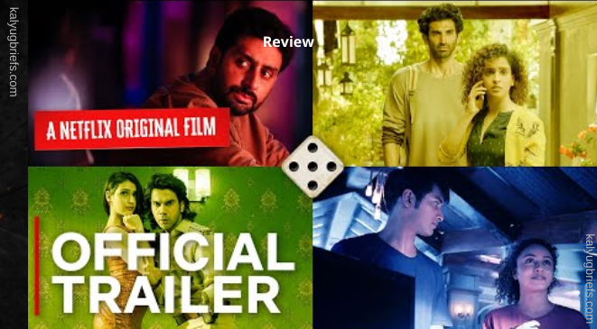Ludo – A Netflix Release – Review by Kalyug Briefs