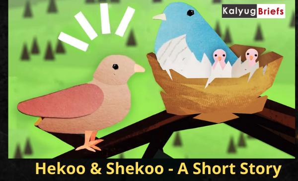 Hekoo & Shekoo – A Short Story